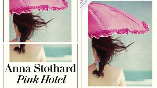 Cover: Anna Stothard - Pink Hotel